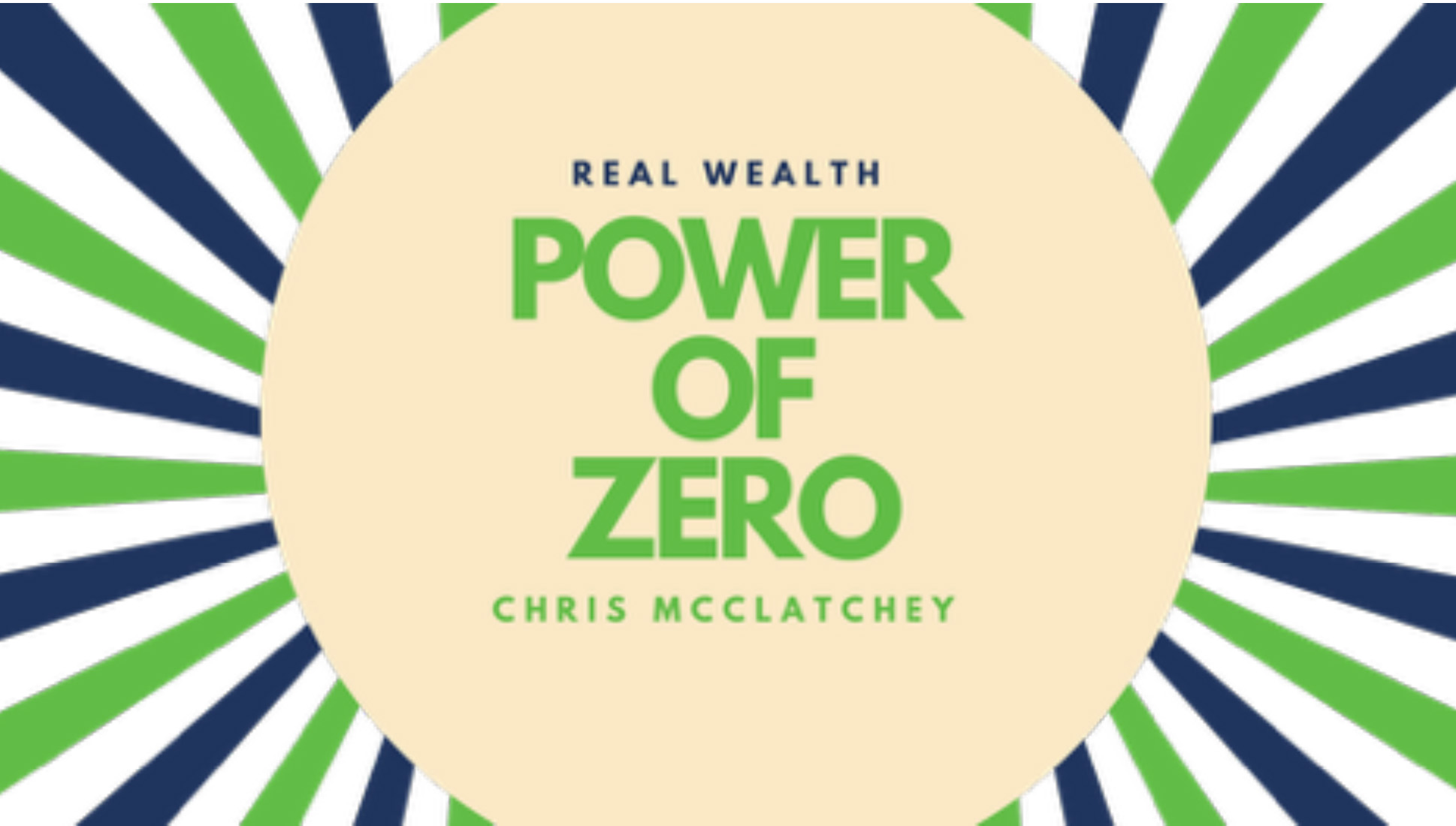 General Meeting | Chris McClatchey | The Power of Zero